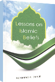 Lessons on Islamic Beliefs